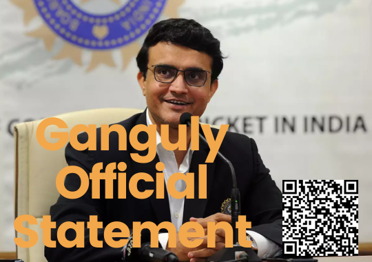 Ganguly Official Statement