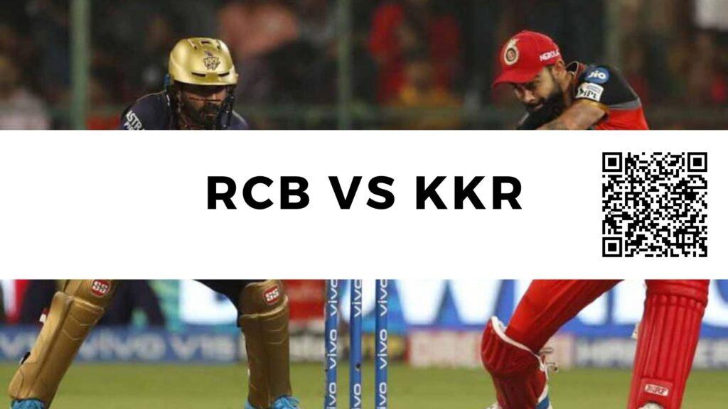 Roayal Challenders Bangalore vs Kolkata Knight Riders