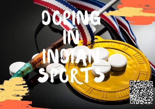 Doping Issues in Indian cases