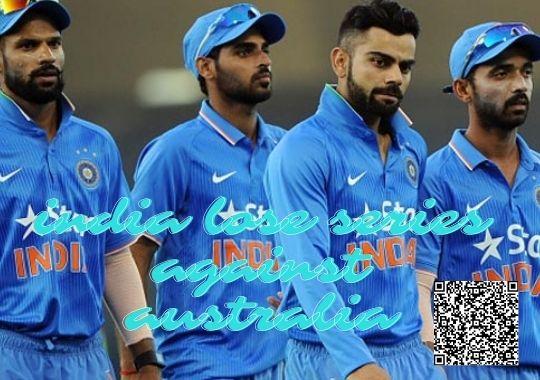india lose series against australia