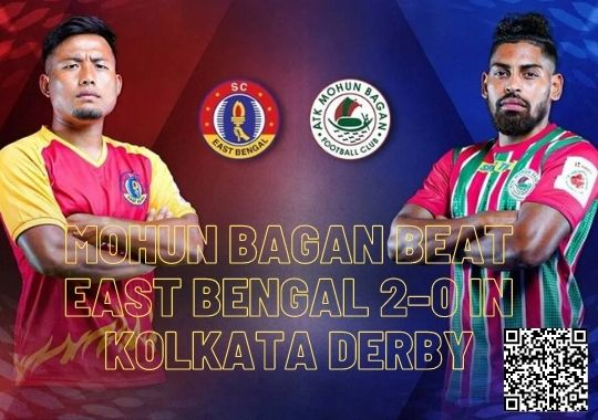 Mohun Bagan beat East Bengal 2–0 in Kolkata Derby