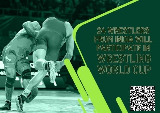 24 wrestlers from India will participate in wrestling world cup
