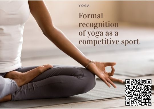 Formal recognition of yoga as a competitive sport